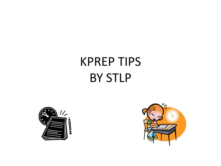 Kprep tips by stlp