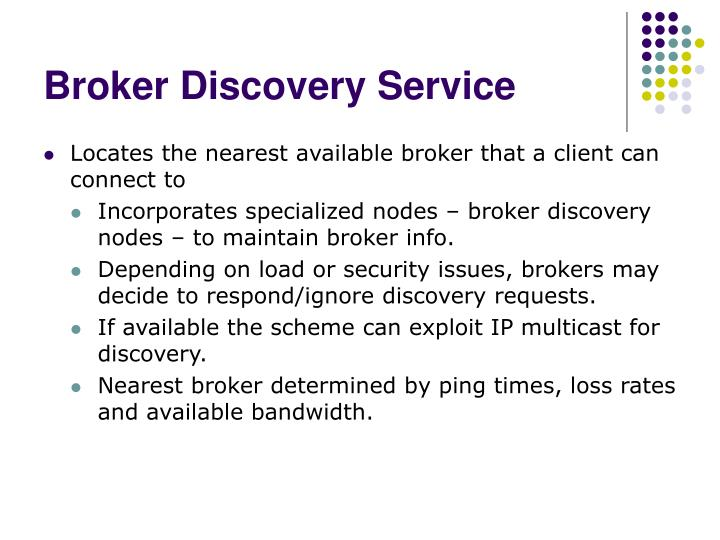 Broker Discovery Service