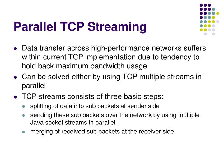 Parallel TCP Streaming