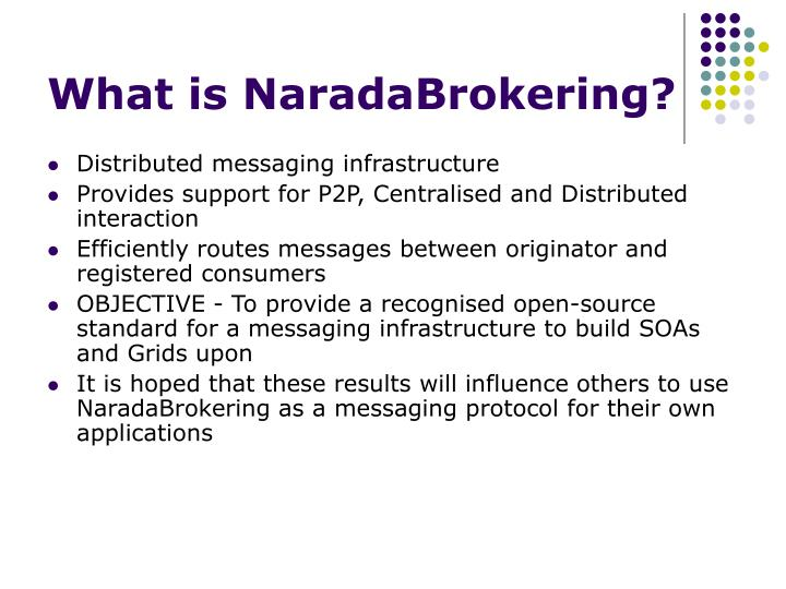 What is naradabrokering