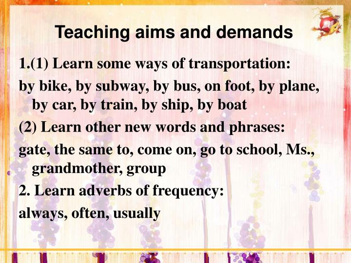 Teaching aims and demands