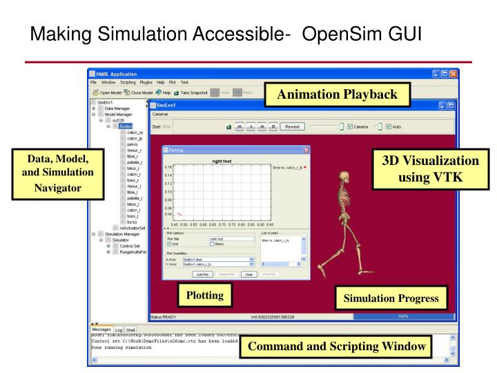 Making Simulation Accessible-  OpenSim GUI