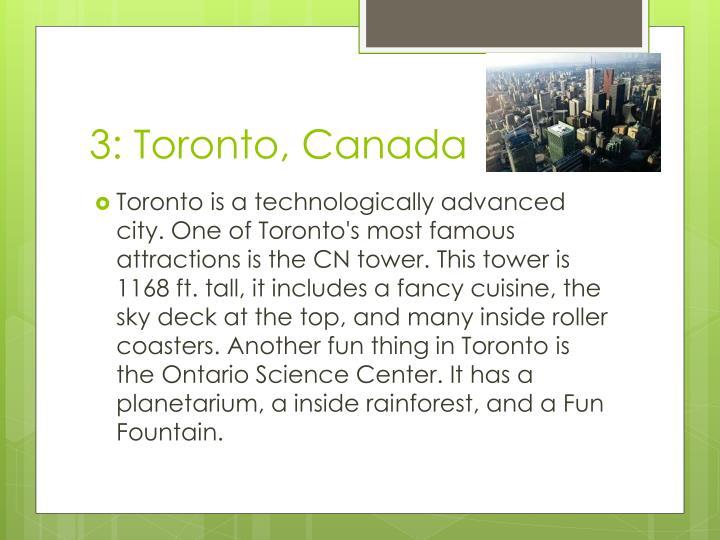 3: Toronto, Canada