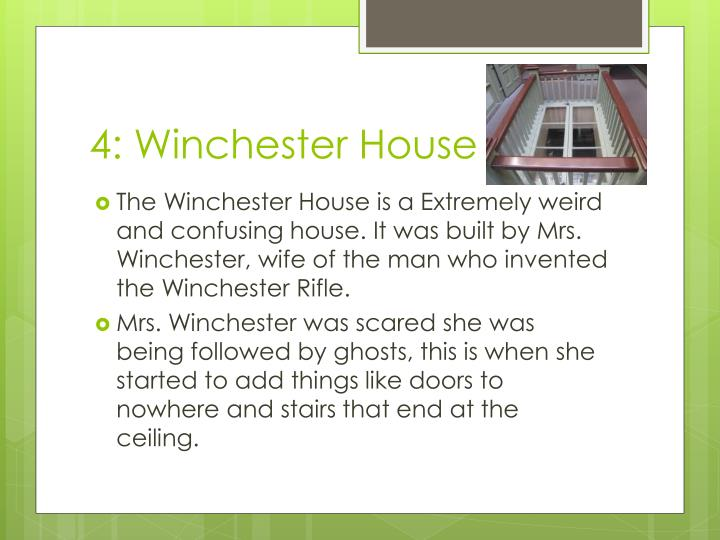 4: Winchester House