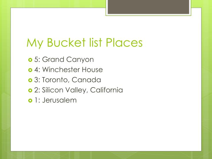 My Bucket list Places