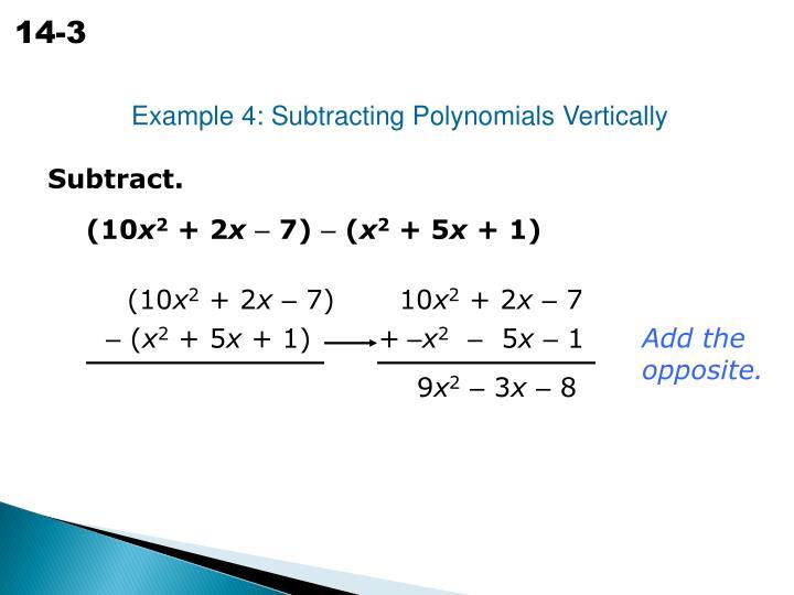 Example 4: Subtracting Polynomials Vertically
