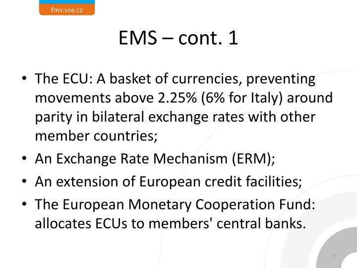 EMS – cont. 1