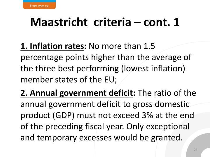 Maastricht  criteria – cont. 1