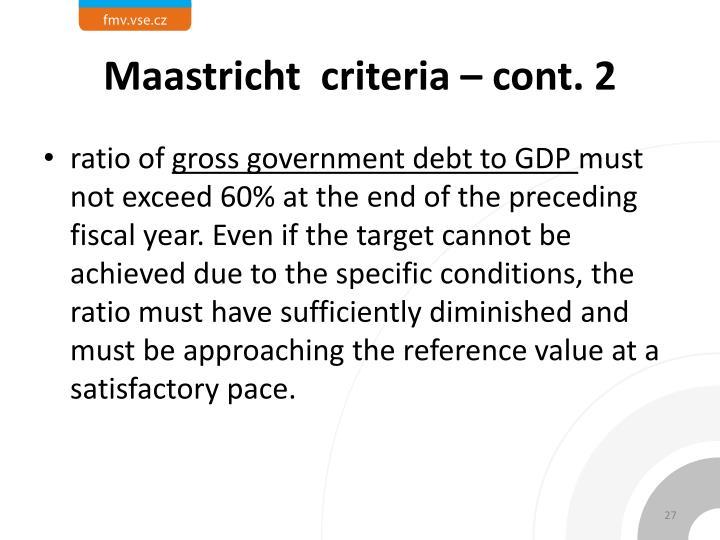 Maastricht  criteria – cont. 2