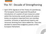 the 70 decade of strengthening
