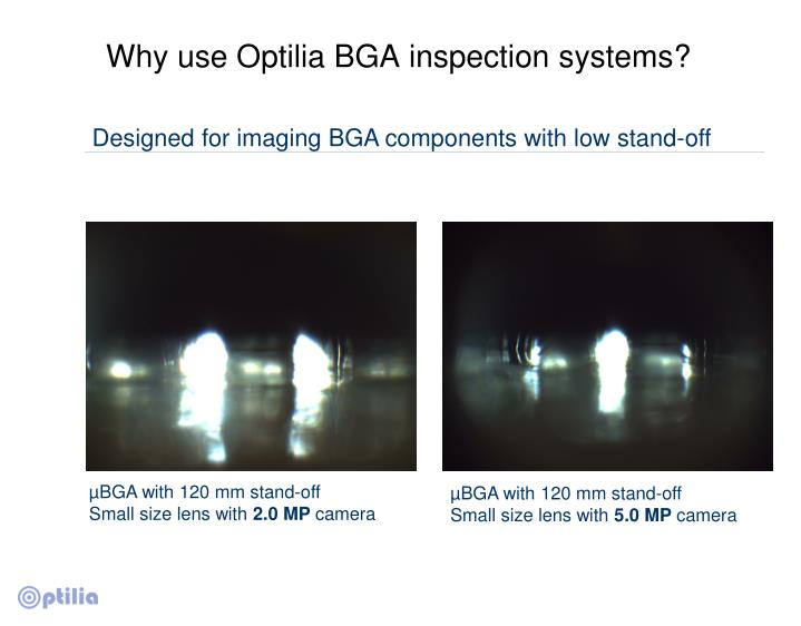 Why use Optilia BGA inspection systems?