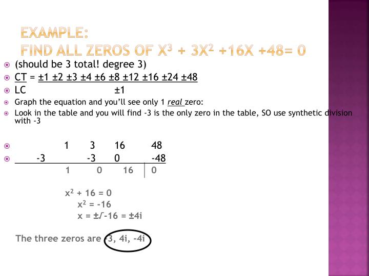 Example find all zeros of x 3 3x 2 16x 48 0