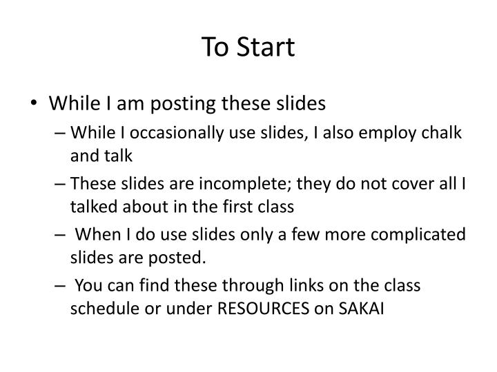 To Start