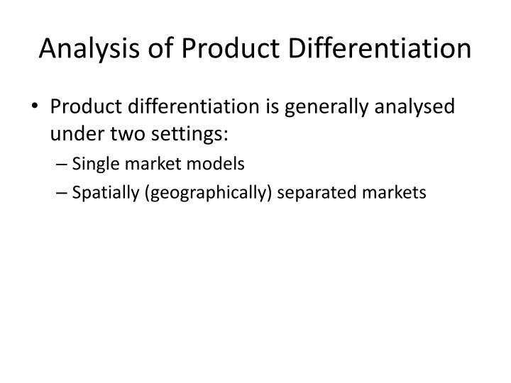 Analysis of Product Differentiation