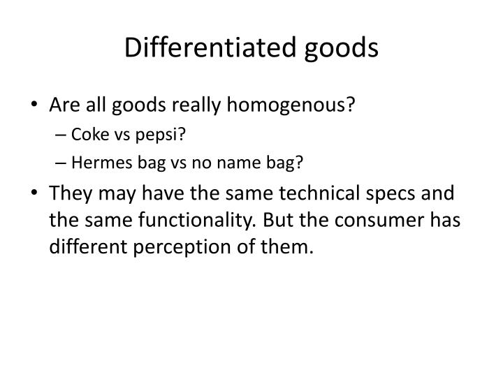 Differentiated goods