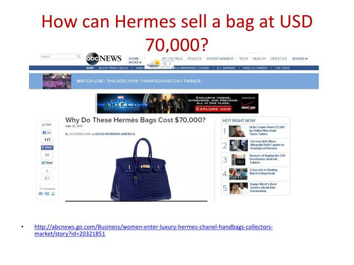 How can hermes sell a bag at usd 70 000