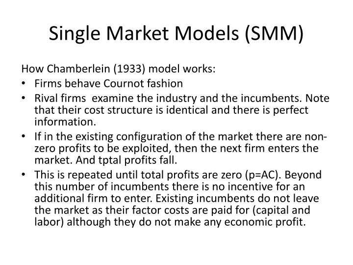 Single Market Models (SMM)