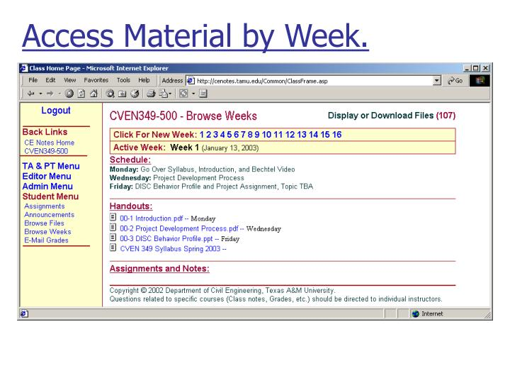 Access Material by Week.