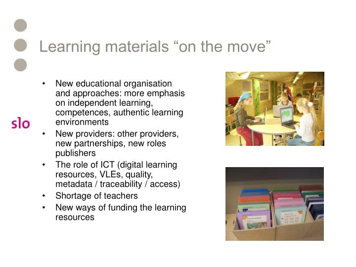 "Learning materials ""on the move"""