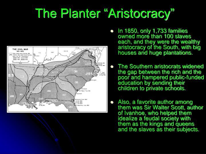 "The Planter ""Aristocracy"""