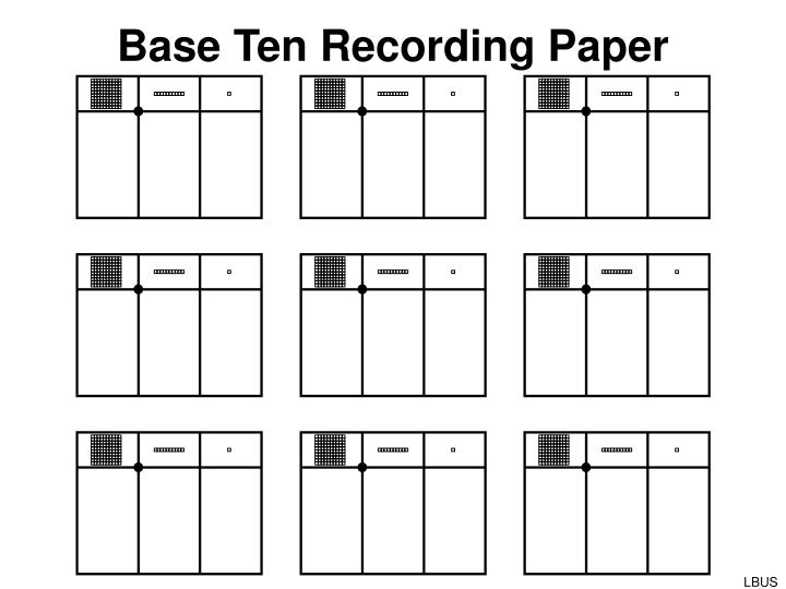 Base Ten Recording Paper