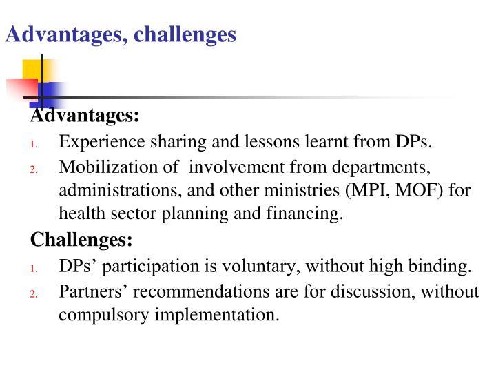 Advantages, challenges