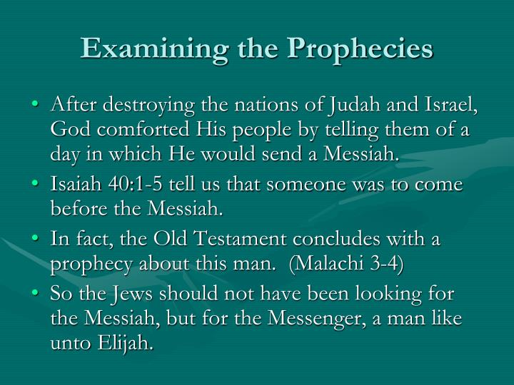 Examining the prophecies