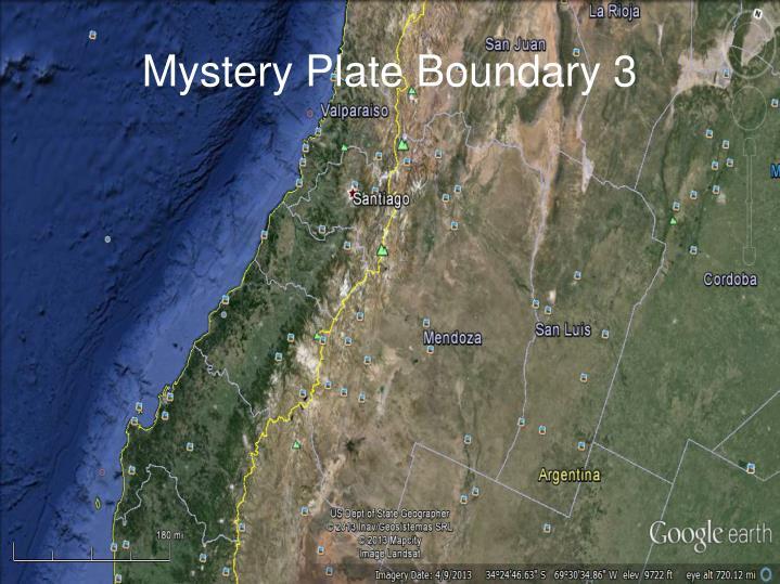 Mystery Plate Boundary 3
