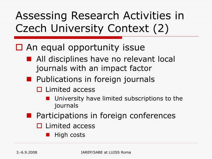 Assessing Research Activities in Czech University Context