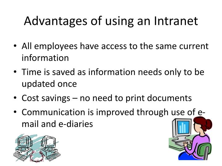 Advantages of using an Intranet