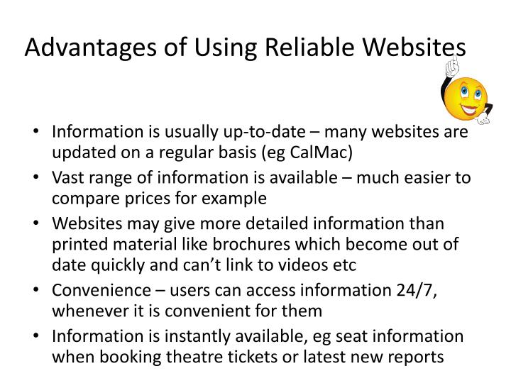 Advantages of Using Reliable Websites