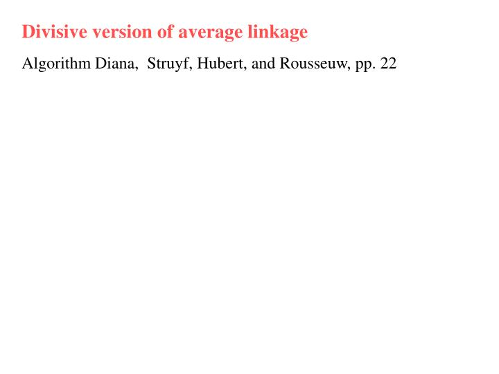 Divisive version of average linkage