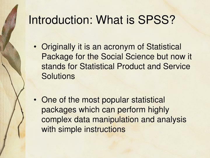 Introduction what is spss