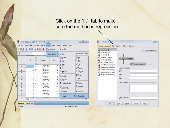 "Click on the ""fit""  tab to make sure the method is regression"