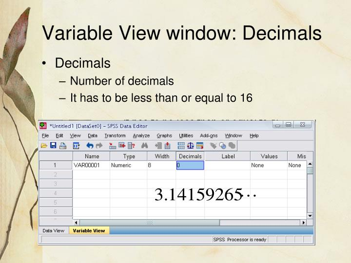 Variable View window: Decimals
