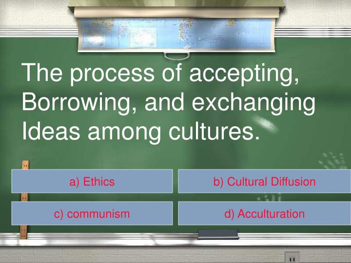 The process of accepting,