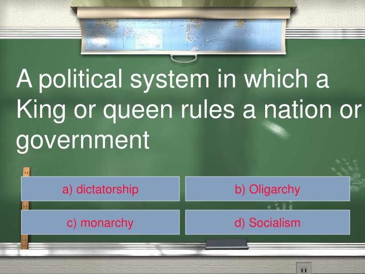 A political system in which a