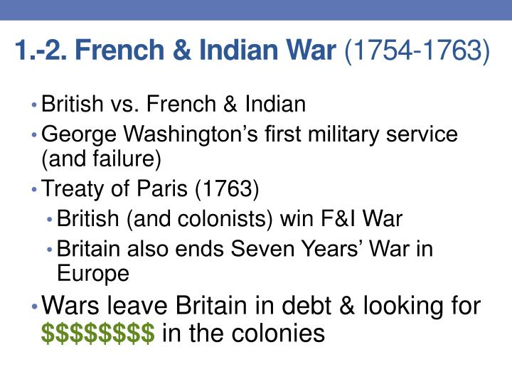 1.-2. French & Indian War