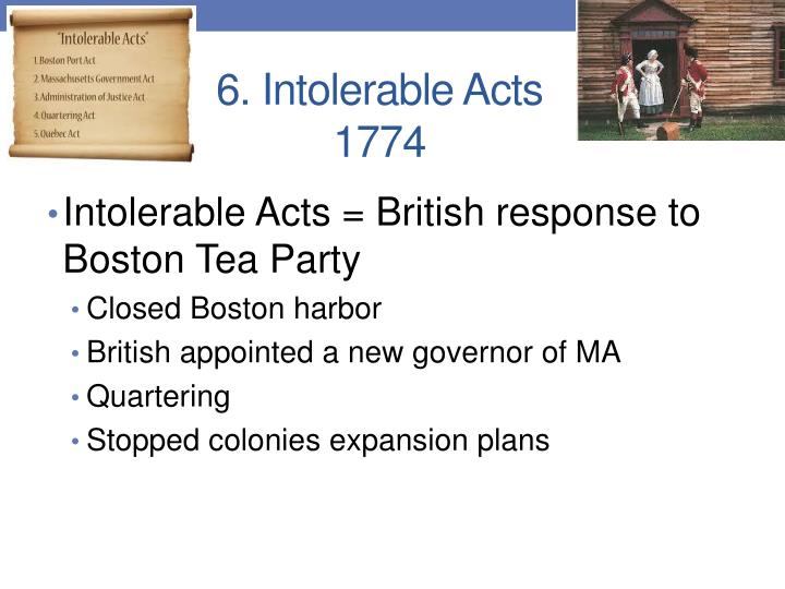 6. Intolerable Acts