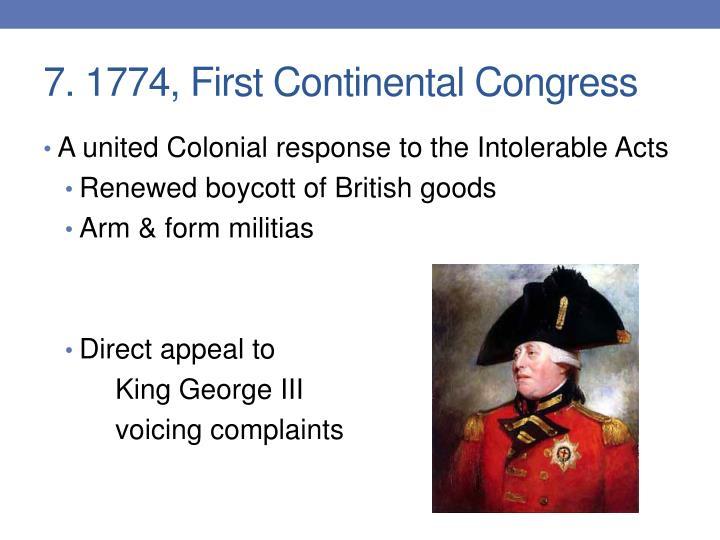 7. 1774, First Continental Congress