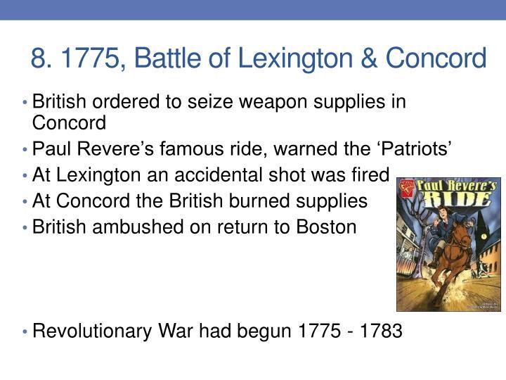 8. 1775, Battle of Lexington & Concord