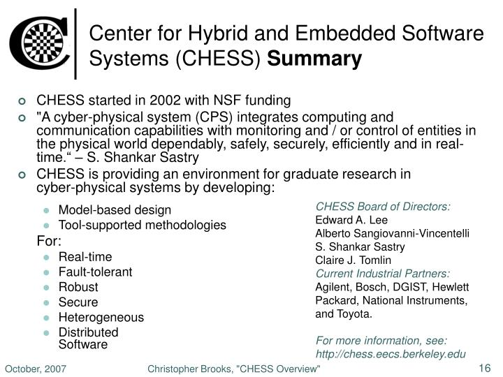 Center for Hybrid and Embedded Software Systems (CHESS)