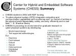 center for hybrid and embedded software systems chess summary