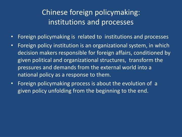 Chinese foreign policymaking institutions and processes