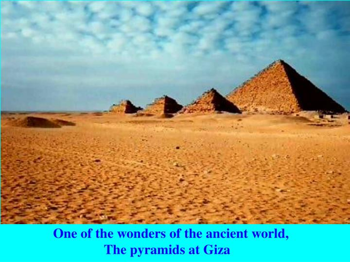 One of the wonders of the ancient world,