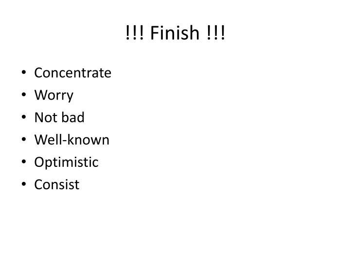 !!! Finish !!!