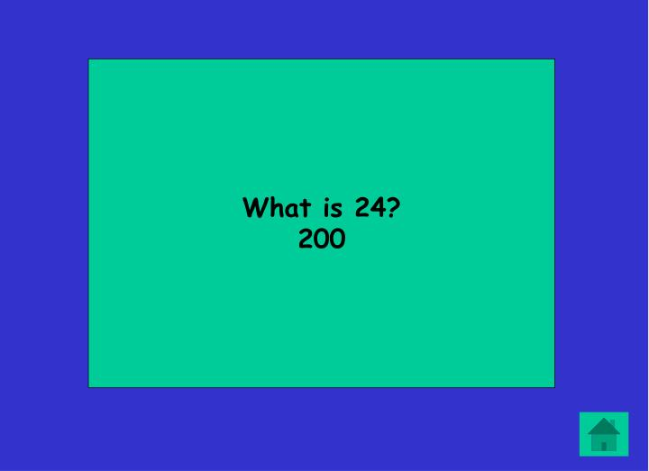 What is 24?