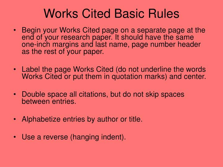 Works Cited Basic Rules