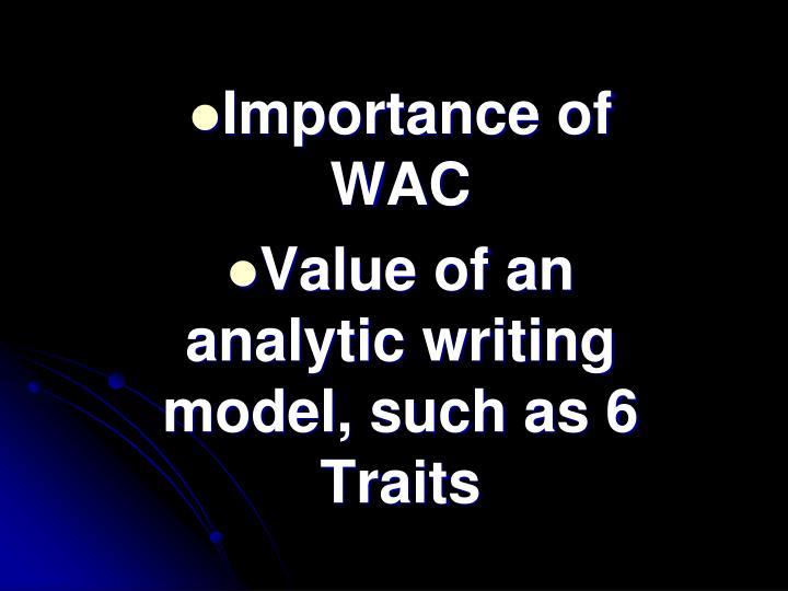 Importance of WAC