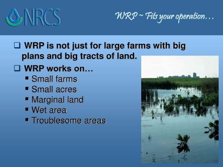 WRP ~ Fits your operation…